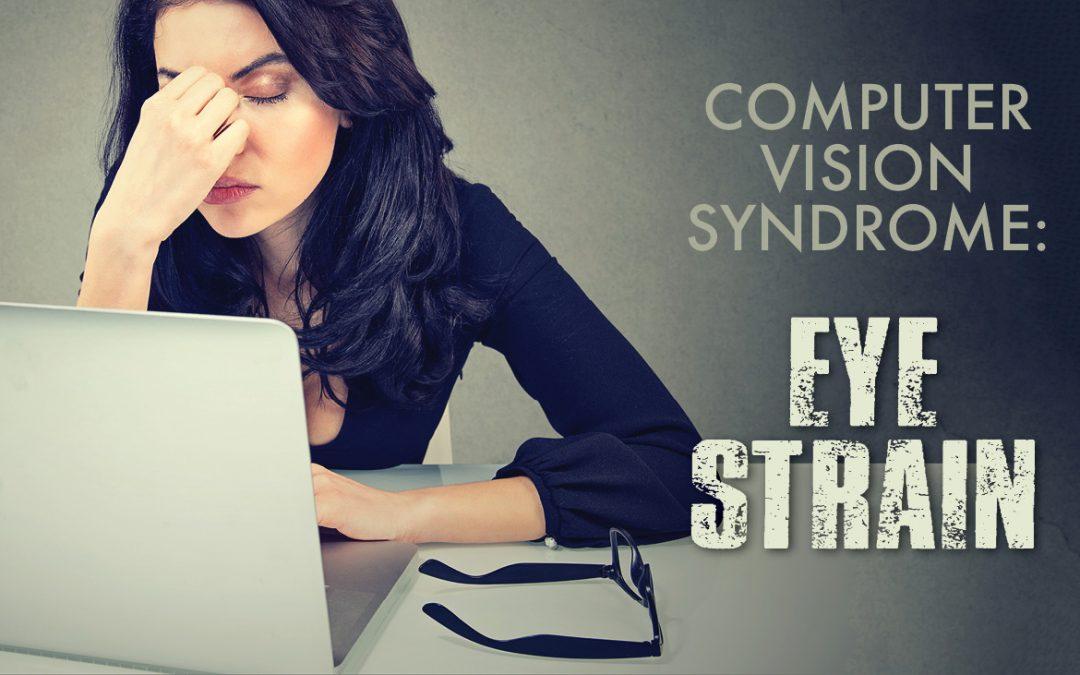 Computer Vision Syndrome: Eye Strain